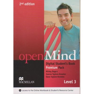 Open Mind Digital Student s Book Premium pack Level 3 Second Edition ( Editura: Macmillan, Autor: Mickey Rogers, Joanne Taylore-Knowles, Steve Taylore-Knowles ISBN 978-0-230-49516-6 )