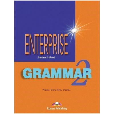 Curs de gramatica limba engleza Enterprise Grammar 2 Manualul elevului ( Editura: express Publishing, Autor: Virginia Evans, Jenny Dooley ISBN 978-1-903128-75-6 )