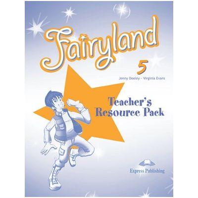 Curs limba engleză Fairyland 5 Material adiţional pentru profesor ( Editura: Express Publishing, Autor: Jenny Dooley, Virginia Evans ISBN 978-0-85777-164-3