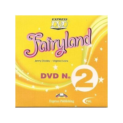 Curs limba engleză Fairyland 2 DVD ( Editura: Express Publishing, Autor: Jenny Dooley, Virginia Evans ISBN 9781846797965 )