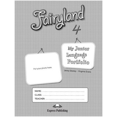 Curs lb. Engleza – Fairyland 4 My Language Portfolio ( Editura: Express Publishing, Autor: Jenny Dooley, Virginia Evans ISBN 9781848622456 )