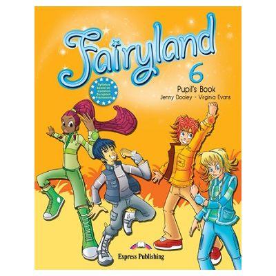 Curs limba engleză Fairyland 6 Pachetul elevului ( Editura: Express Publishing, Autor: Jenny Dooley, Virginia Evans ISBN 978-1-78098-775-0 )