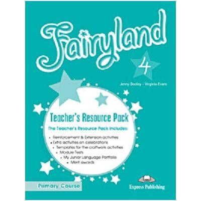 Curs Lb. Engleza Fairyland 4 Material Aditional pentru Profesor ( Editura: Express Publishing, Autor: Jenny Dooley, Virginia Evans ISBN 978-1-84862-149-7 )