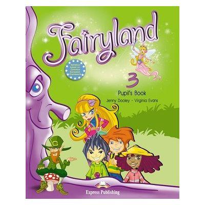 Curs limba engleză Fairyland 3 Manualul elevului ( Editura: Express Publishing, Autor: Jenny Dooley, Virginia Evans 978-1-84679-389-9 )