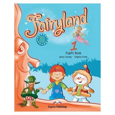 Curs limba engleză Fairyland 1 Manualul elevului ( Editura: Express Publishing, Autor: Virginia Evans, Jenny Dooley ISBN 978-1-84679-529-9 )