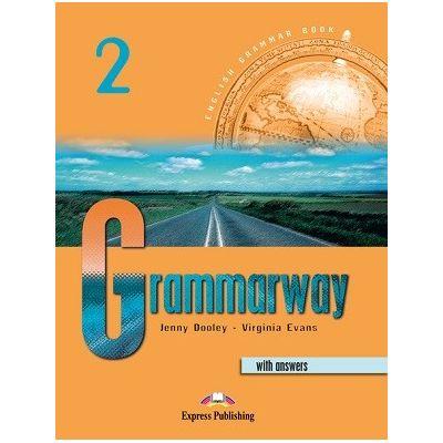 Curs de gramatică limba engleză Grammarway 2 cu răspunsuri Manualul elevului ( Editura: Express Publishing, Autor: Jenny Dooley, Virginia Evans ISBN 9781842163665 )