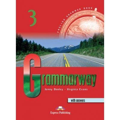 Curs de gramatică limba engleză Grammarway 3 cu răspunsuri Manualul elevului ( Editura: Express Publishing, Autor: Jenny Dooley, Virginia Evans ISBN 978-1-84216-367-2 )