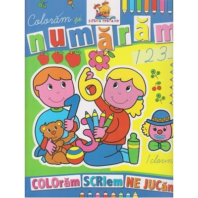 Coloram si numaram 123 ( Editura: Lizuka Educativ ISBN 9786068714028 )