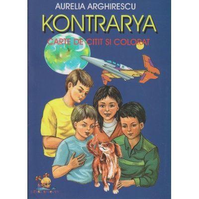Kontraya carte de citit si colorat ( Editura: Lizuka Educativ, Autor: Aurelia Arghirescu ISBN 978-606-93438-0-7 )