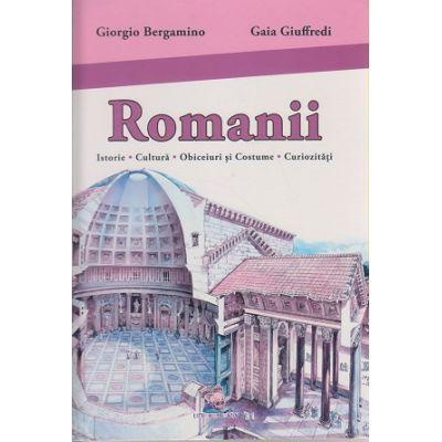 Romanii Enciclopedie ( Editura: Lizuka Educativ, Autor: Giorgio Bergamino, Gaia Giuffredi ISBN 9786069313626 )