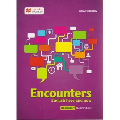 Encounters Elementary Student s Book ( Editura: Macmillan, Autor: Susan Holden ISBN 978-1-786-32373-6 )