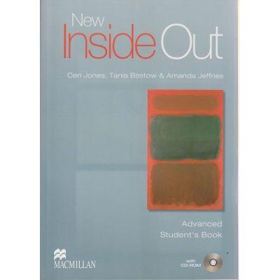 New Inside Out Advanced Student s Book with CD-ROM ( Editura: Macmillan, Autor: Ceri Jones, Tania Bastow, Amanda Jeffries ISBN 978-0-230-00927-1 )