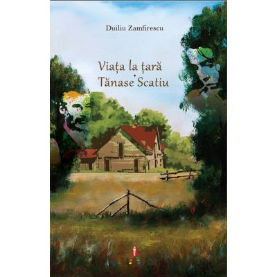 Viata la tara. Tanase Scatiu ( editura: Astro, autor: Duiliu Zamfirescu, ISBN 978-606-8660-06-6 )