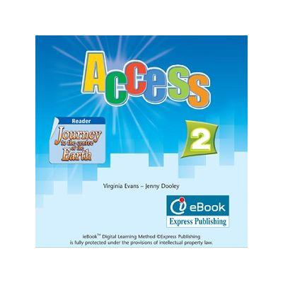 Curs limba engleză Access 2 Iebook ( Editura: Express Publishing, Autor: Virginia Evans, Jenny Dooley ISBN 978-0-85777-655-6 )