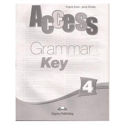 Curs limba engleza Access 4 Cheie la gramatica (( Editura: Express Publishing, Autor: Virginia Evans, Jenny Dooley ISBN 978-1-84862-269-2 )