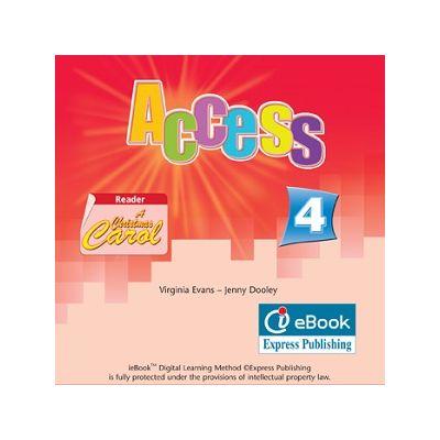 Curs limba engleză Access 4 Iebook ( Editura: Express Publishing, Autor: Virginia Evans, Jenny Dooley ISBN 978-0-85777-657-0 )