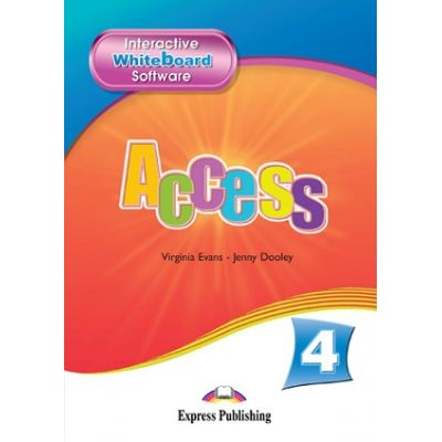 Curs limba engleza Access 4 Soft pentru tabla interactiva ( Editura: Express Publishing, Autor: Virginia Evans, Jenny Dooley ISBN 9781848626997 )