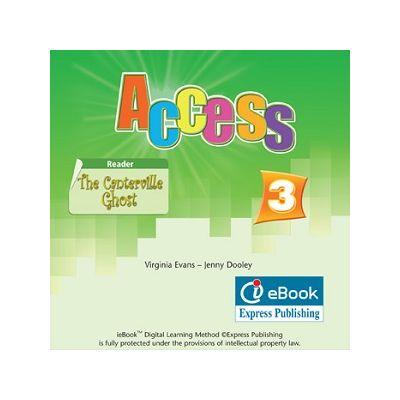 Curs limba engleză Access 3 Iebook ( Editura: Express Publishing, Autor: Virginia Evans, Jenny Dooley ISBN 978-0-85777-656-3 )