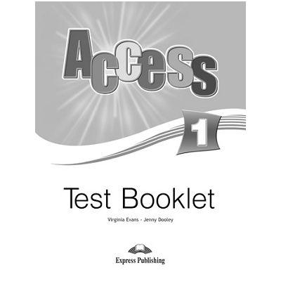 Curs limba engleză Access 1 Teste ( Editura: Express Publishing, Autor: Virginia Evans, Jenny Dooley ISBN 9781848622814 )