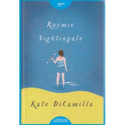 Raymie Nightingale ( Editura: Arthur, Autor: Kate DiCamillo ISBN 978-606-8620-51-0 )