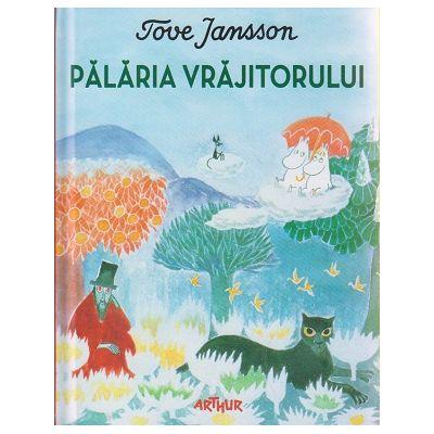 Palaria Vrajitorului ( Editura: Arthur, Autor: Tove Jansson ISBN 9786068620893 )