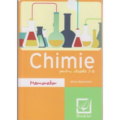 Memorator de Chimie pentru clasele 7-8 ( Editura: Booklet, Autor: Alina Maiereanu ISBN 978-606-590-641-9 )