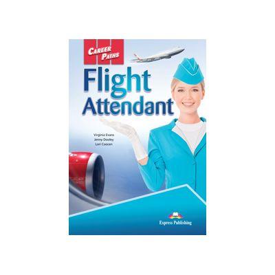 Curs limba engleză Career Paths Flight Attendant manualul elevului cu cross-platform application ( Editura: Express Publishing, Autor: Virginia Evans, Jenny Dooley, Lori Coceen ISBN 978-1-4715-1969-7 )