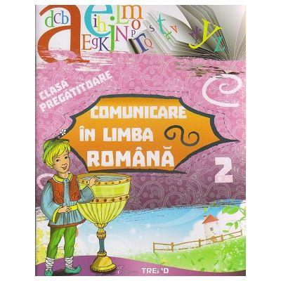Comunicare in limba romana clasa pregatitoare semestrul 2 ( Editura: Trend, Autor: Violeta Antoniu, Violeta Neagu ISBN 9786068664705 )