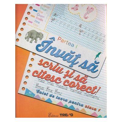 Invat sa scriu si sa citesc corect Caiet de lucru pentru clasa I Partea I ( Editura: Trend, Autor: Aurelia Barbulescu, Mihaela Klein ISBN 978-606-8664-61-3 )
