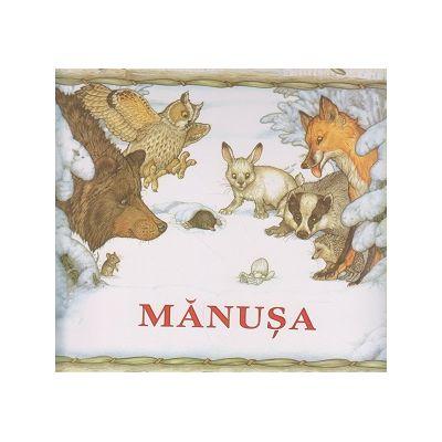 Manusa ( Editura: Arthur, Autor: Jan Brett ISBN 9786067880489 )