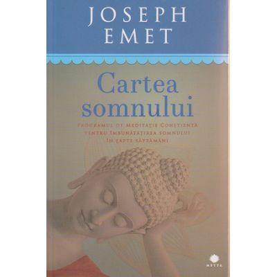 Cartea somnului ( Editura: Curtea Veche, Autor: Joseph Emet ISBN 978-606-588-782-4 )