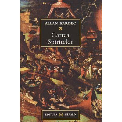 Cartea Spiritelor ( Editura: Herald, Autor: Allan Kardec ISBN 9789731115917 )