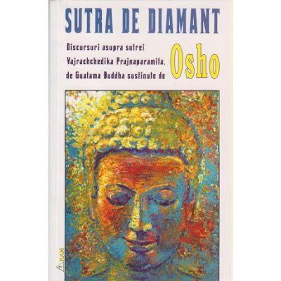 Sutra de diamant ( Editura: RAM, Autor: OSHO )