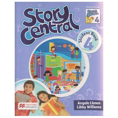 Story Central 4 Student s Book Pack ( Macmillan, Autor: Angela Llamas, Libby Williams ISBN 978-0-230-45224-4 )