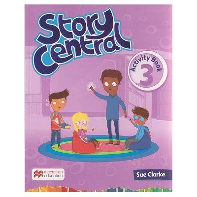 Story Central 3 Activity Book ( Editura: Macmillan, Autor: Sue Clarke ISBN 978-0-230-45216-9 )