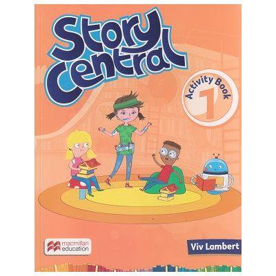 Story Central 1 Activity Book ( Editura: Macmillan, Autor: Viv Lambert ISBN 978-0-230-45198-8 )
