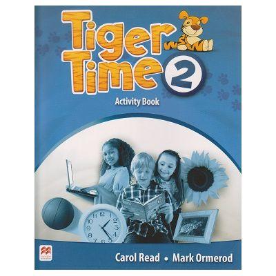 Tiger Time 2 Activity Book ( Editura: Macmillan, Autor: Carol Read, Mark Ormerod ISBN 978-0-230-48362-0)
