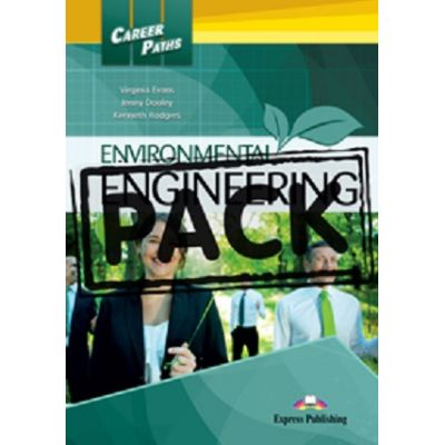 Curs limba engleză Career Paths Environmental Engineering Pachetul elevului ( Editura: Express Publishing, Autor: Virginia Evans, Jenny Dooley, Kenneth Rodgers ISBN 978-1-4715-1619-1 )
