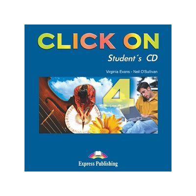 Curs lb. Engleza – Click On 4 – Audio CD elev 9 Editura: Express Publishing, Autor: Virginia Evans, Neil O Sullivan ISBN 978-1-84325-787-5 )