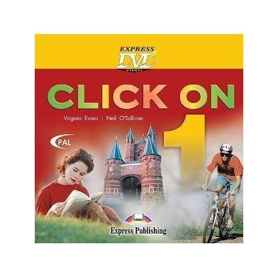 Curs limba engleză Click on 1 DVD ( Editura: Express Publishing, Autor: Virginia Evans, Neil O Sullivan ISBN 978-1-84466-499-3 )