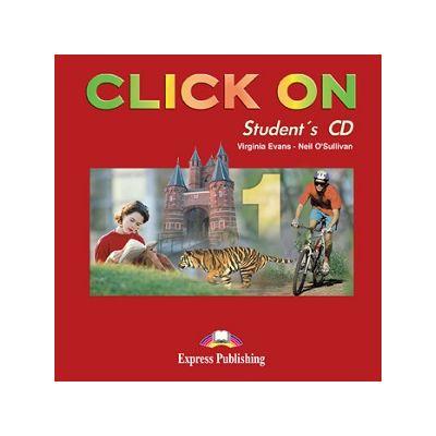 Curs lb. Engleza – Click On 1 – Audio CD elev ( Editura: Express Publishing, Autor: Virginia Evans, Neil O Sullivan ISBN 978-1-84216-696-3 )
