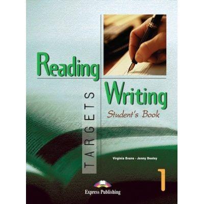 Curs limba engleză Reading and Writing Targets 1 Manualul elevului ( Editura: Express Publishing, Autor: Virginia Evans, Jenny Dooley ISBN978-1-78098-253-3 )