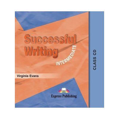 Curs limba engleză Successful Writing Intermediate CD Audio ( Editura: Express Publishing, Autor: Virginia Evans ISBN 9781903128534 )