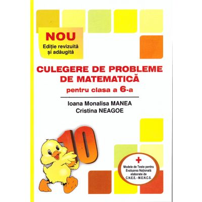 Culegere de probleme de matematica pentru clasa a VI-a - Puisor ( editura: Logos Junior, autori: Ioana Monalisa Manea, Cristina Neagoe, ISBN 9789737619730 )
