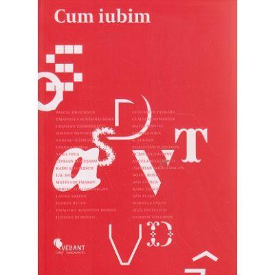 Cum iubim ( Editura: Vellant ISBN 9786068642888 )
