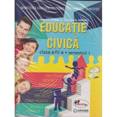 Educatie civica Manual pentru clasa a IV-a Semestrul I + Semestrul II ( Dumitra Radu ) + CD MULTIMEDIA( Editura: Aramis, Autor: Dumitra Radu, Gherghina Andrei ISBN 978-606-706-345-5 )