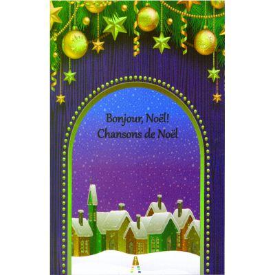 Bonjour, Noel! Chansons de Noel - colinde in limba franceza ( editura: Astro, ISBN 978-606-8660-08-0 )