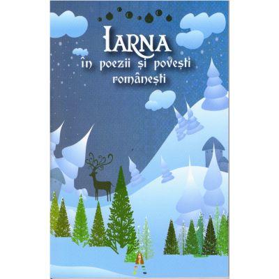 Iarna in poezii si povesti romanesti ( editura: Astro, ISBN 9786068660127 )