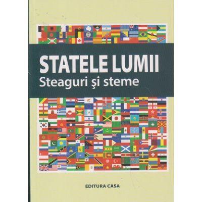 Statele Lumii Steaguri si steme ( Editura: Casa ISBN 9786067870039 )
