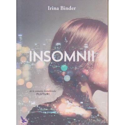 Insomnii ( Editura: For You, Autor: Irina Binder ISBN 978-606-639-128-3 )